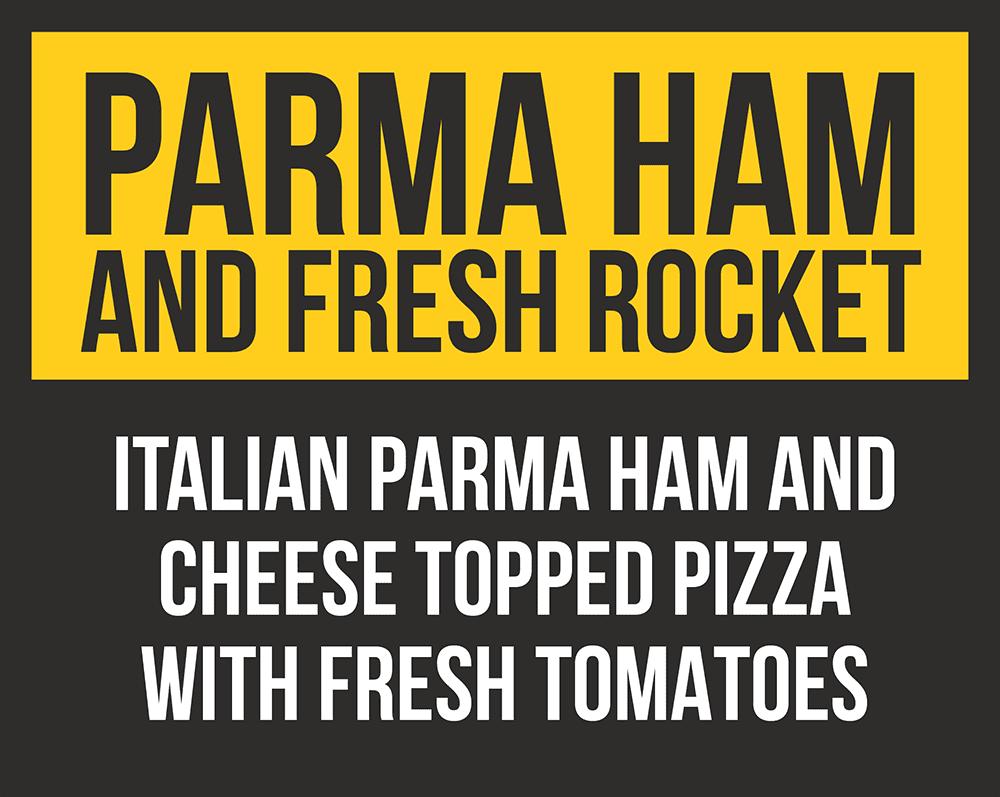 Parma Ham & Fresh Rocket