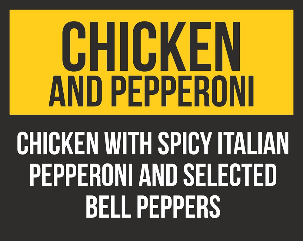 Chicken & Pepperoni